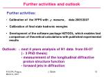 further activities and outlook
