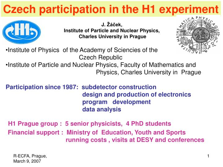 Czech participation in the H1 experiment