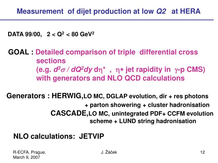 Measurement  of dijet production at low
