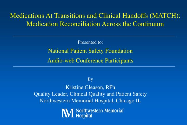Medications At Transitions and Clinical Handoffs (MATCH):