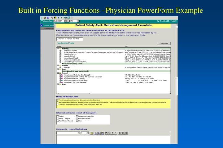 Built in Forcing Functions –Physician PowerForm Example