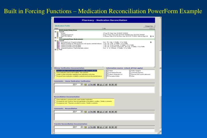 Built in Forcing Functions – Medication Reconciliation PowerForm Example