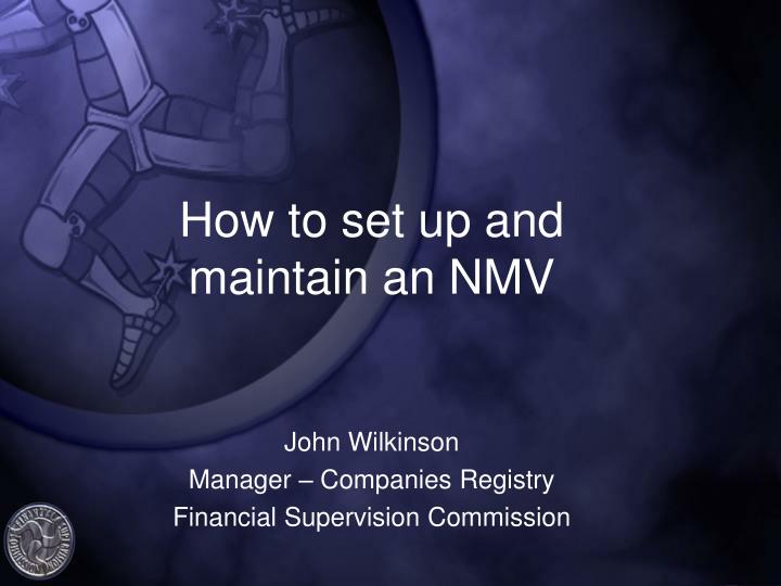 How to set up and maintain an NMV