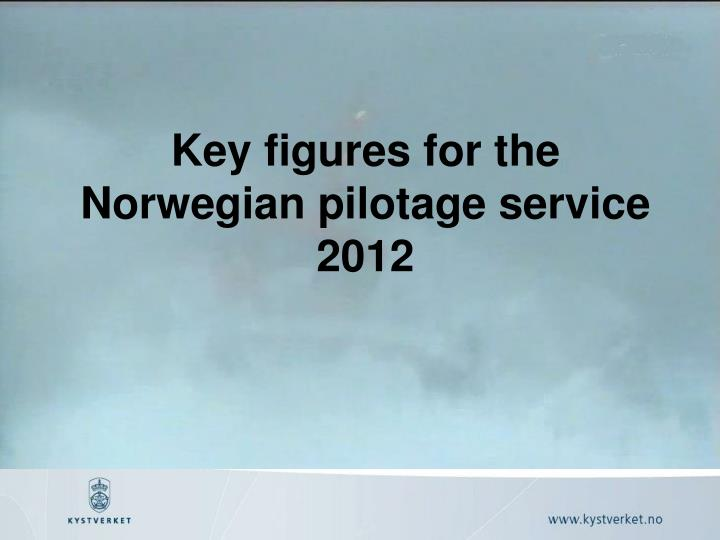 Key figures for the norwegian pilotage service 2012