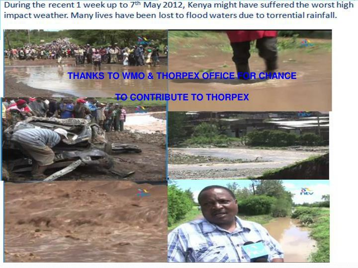 THANKS TO WMO & THORPEX OFFICE FOR CHANCE