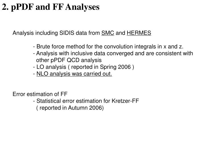 2. pPDF and FF Analyses