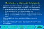opportunities to educate and communicate
