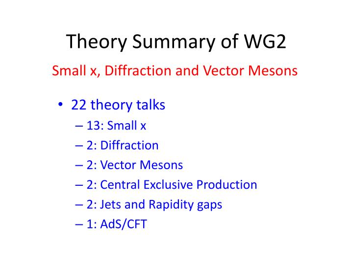 Theory summary of wg2