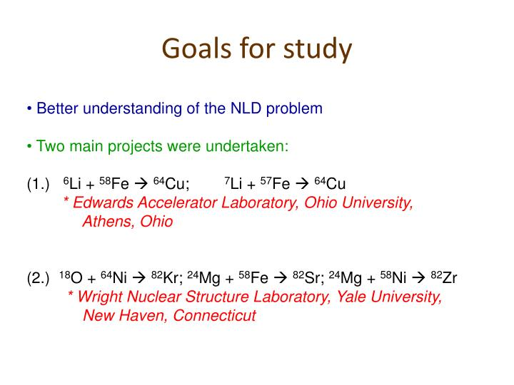Goals for study