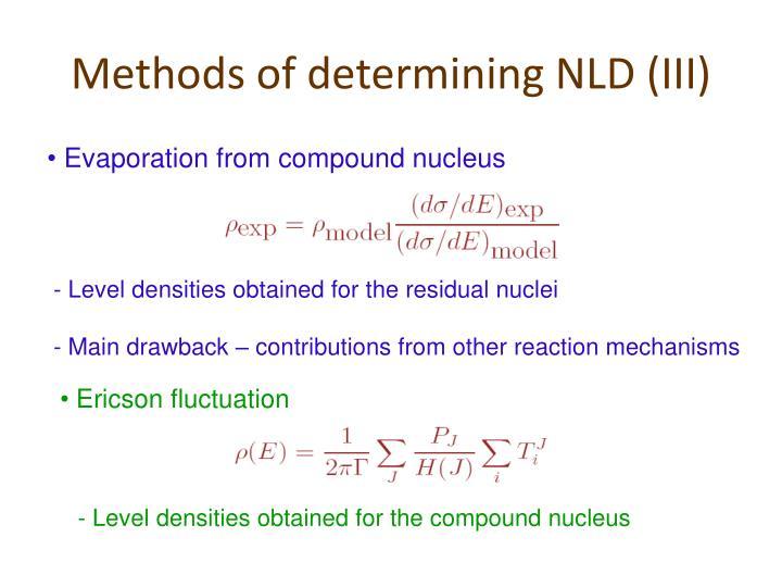 Methods of determining NLD (III)