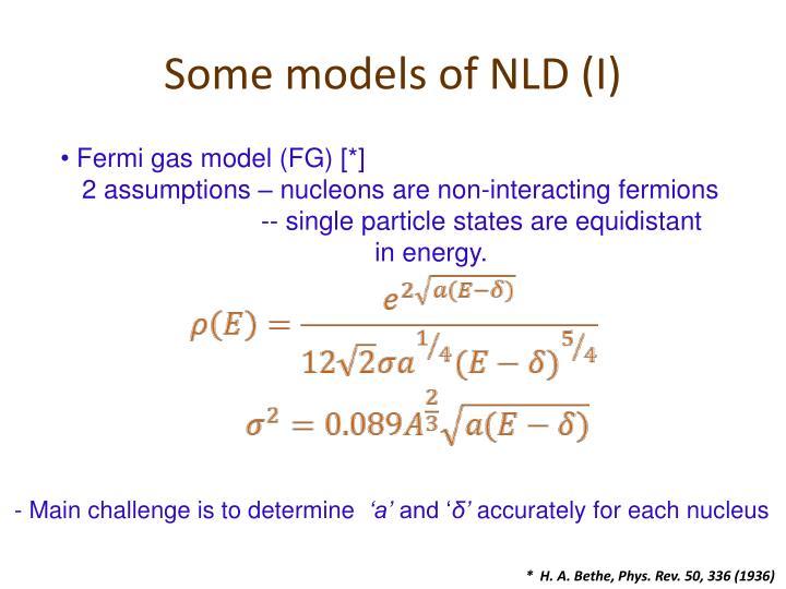 Some models of NLD (I)