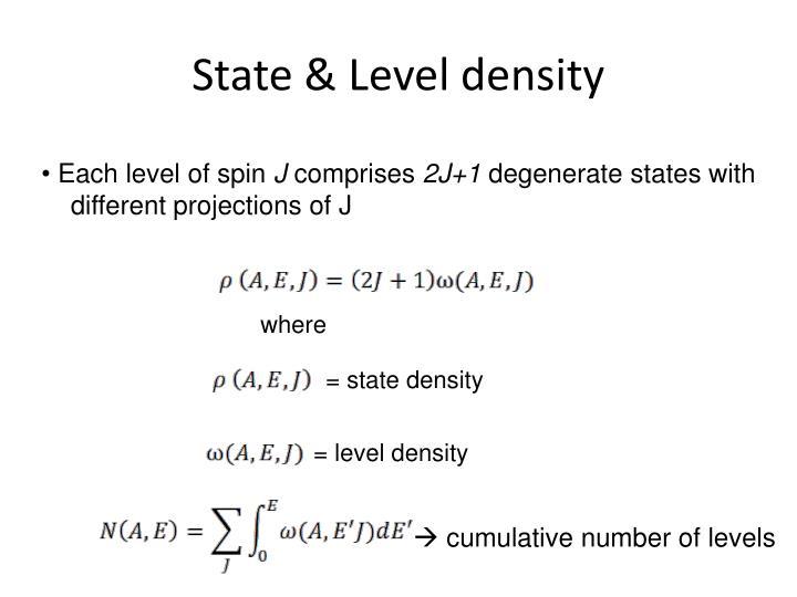 State & Level density