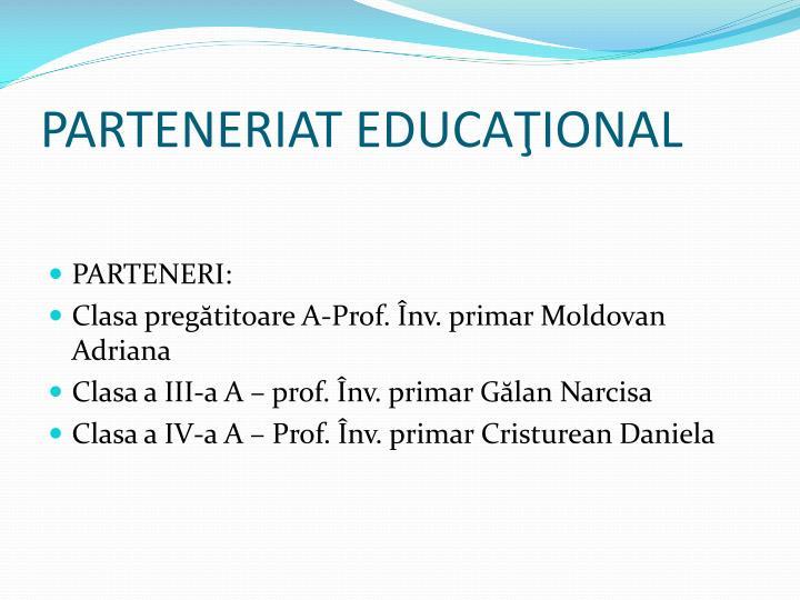 PARTENERIAT EDUCAŢIONAL