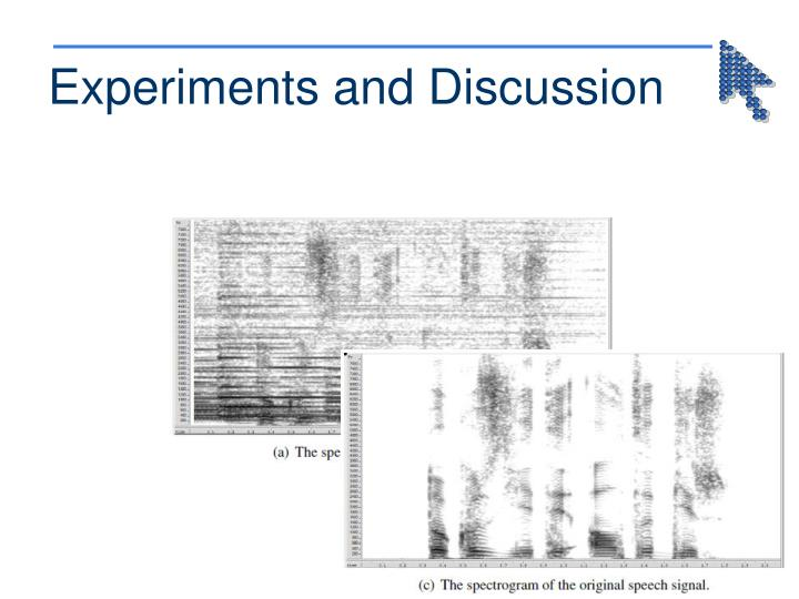 Experiments and Discussion