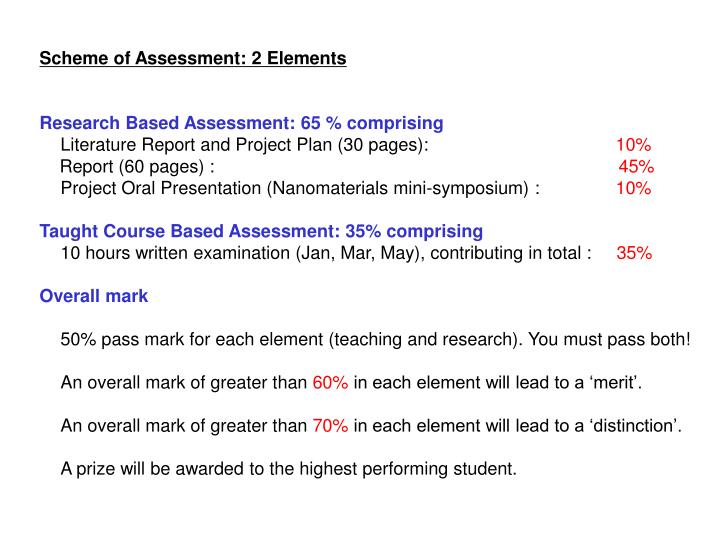 Scheme of Assessment: 2 Elements
