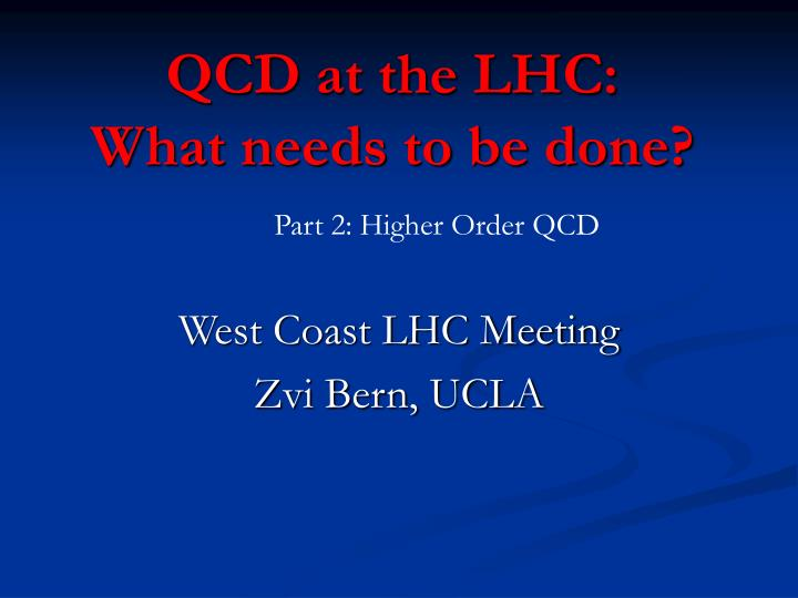 qcd at the lhc what needs to be done