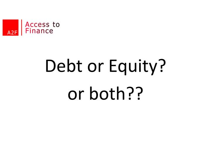 Debt or Equity?