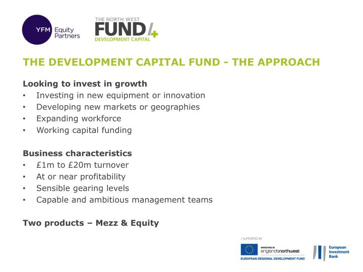 The development capital fund - The Approach