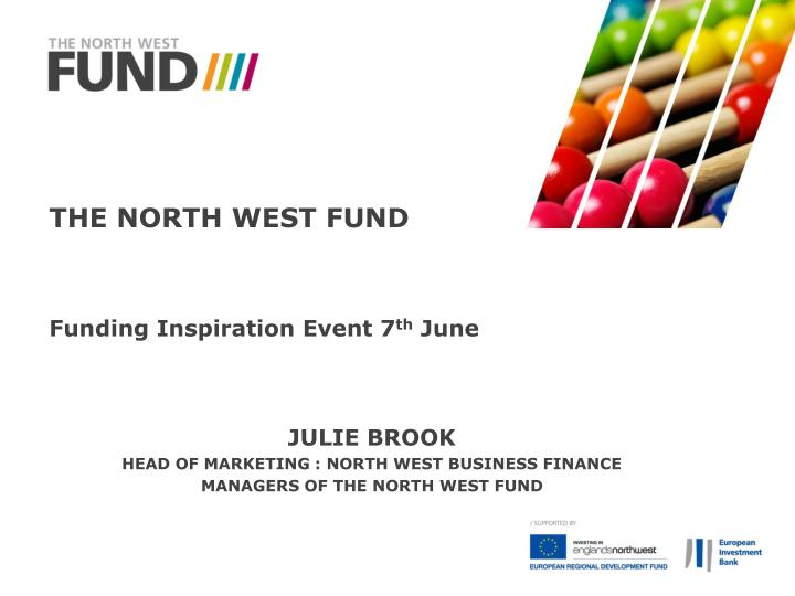 The North West Fund
