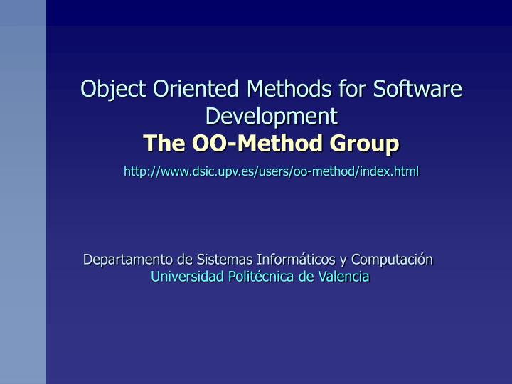 Object Oriented Methods for Software Development