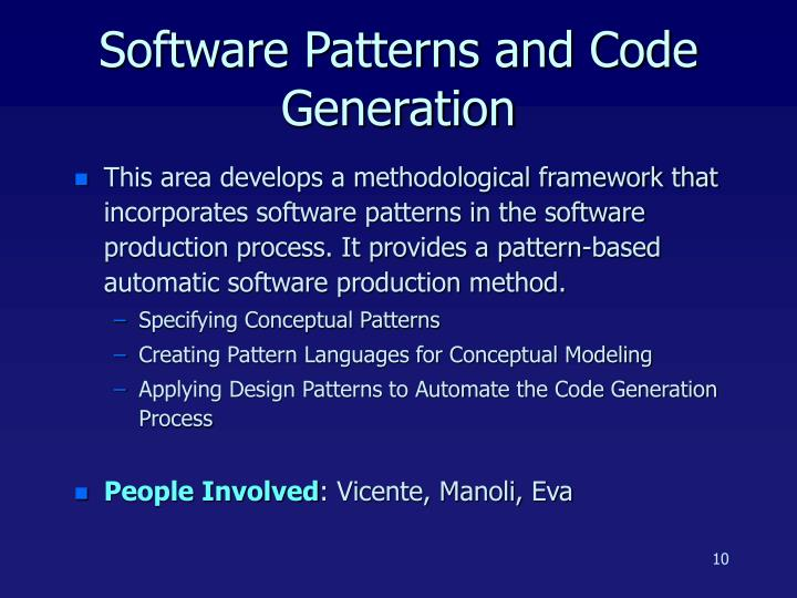 Software Patterns and Code Generation