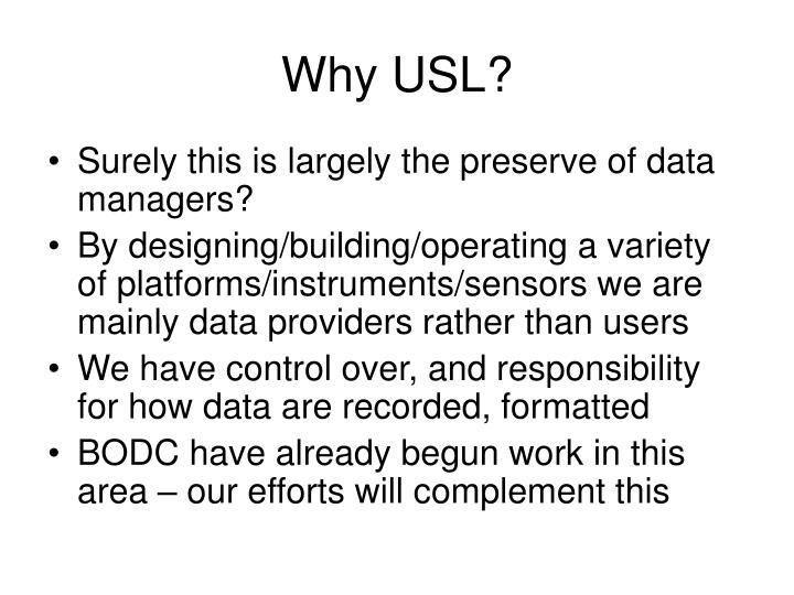 Why USL?