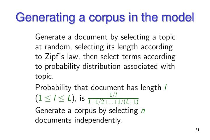 Generating a corpus in the model