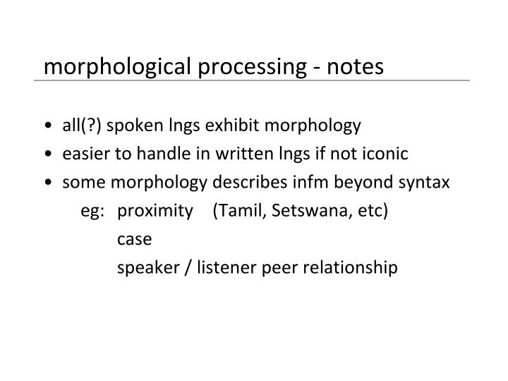 morphological processing - notes