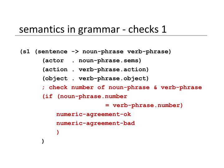 semantics in grammar - checks 1