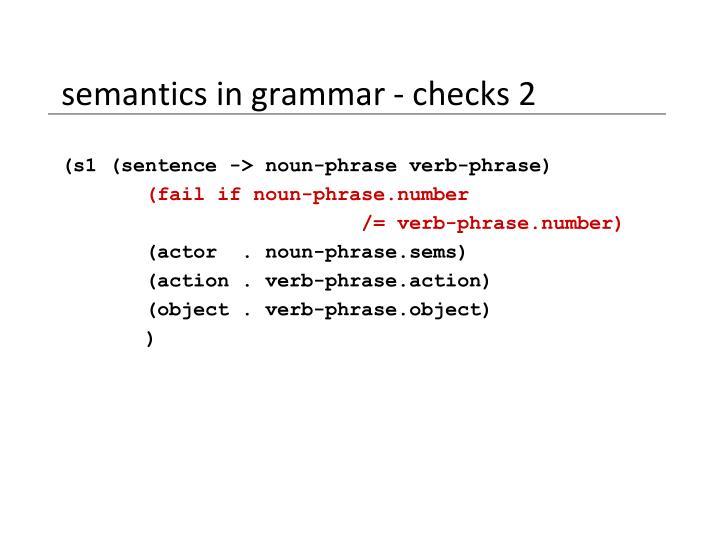 semantics in grammar - checks 2