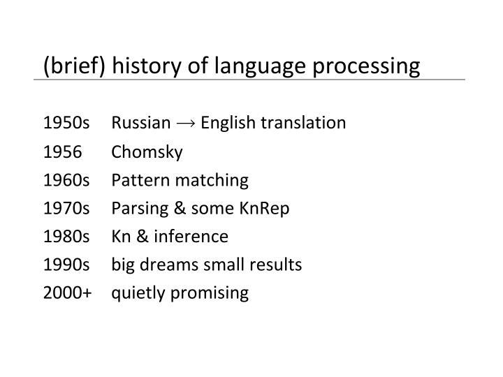 (brief) history of language processing