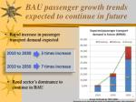bau passenger growth trends expected to continue in future