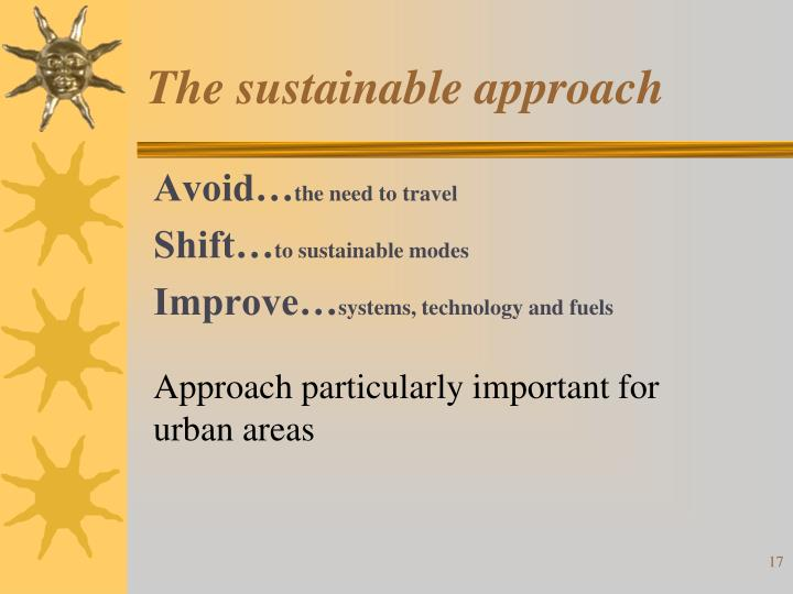The sustainable approach
