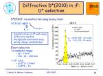 diffractive d 2010 in g p d selection