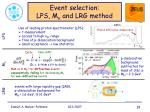 event selection lps m x and lrg method