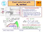 event selection with m x method