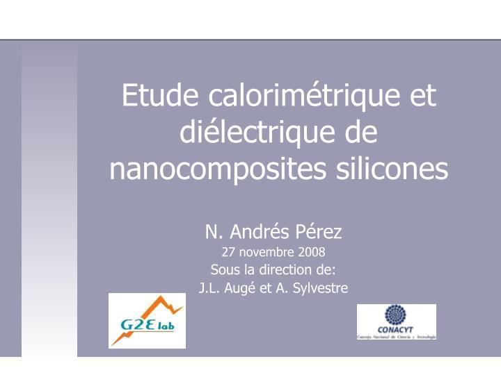 Etude calorimétrique et diélectrique de nanocomposites silicones