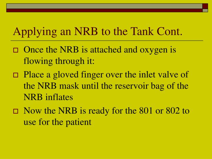 Applying an NRB to the Tank Cont.