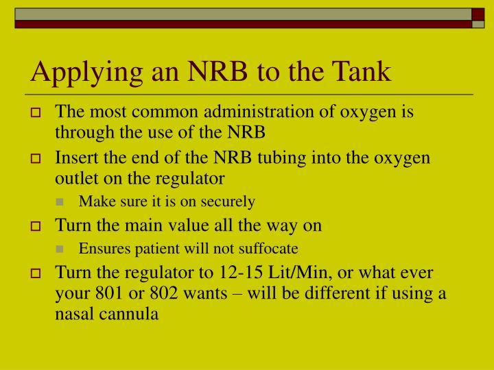 Applying an NRB to the Tank
