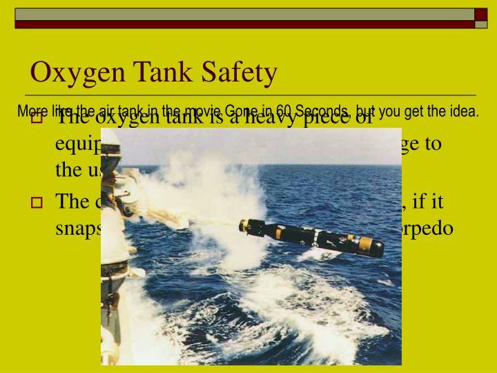 Oxygen Tank Safety