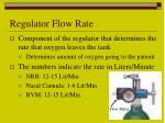 regulator flow rate