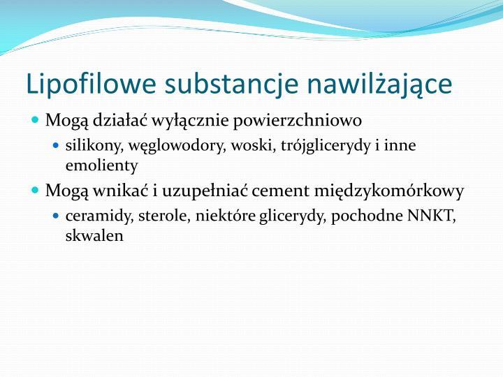 Lipofilowe substancje nawilżające