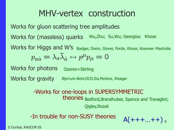 MHV-vertex  construction