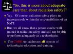 so this is more about adequate care than about radiation safety