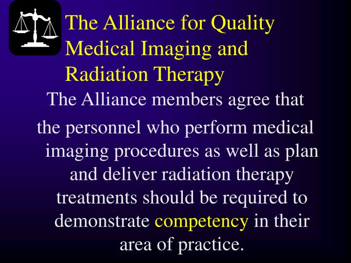 The Alliance for Quality Medical Imaging and