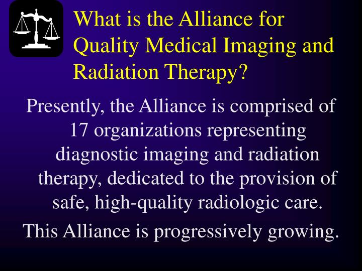 What is the Alliance for Quality Medical Imaging and Radiation Therapy?