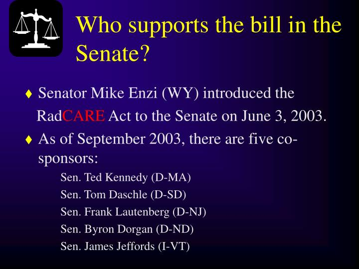Who supports the bill in the Senate?