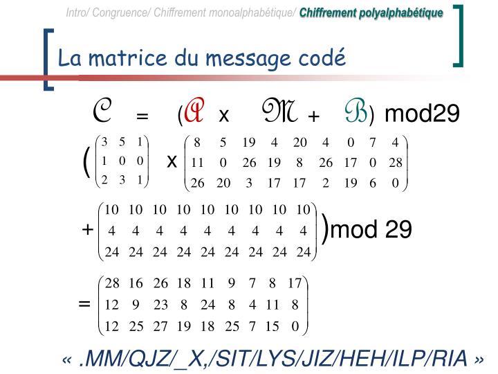 La matrice du message codé