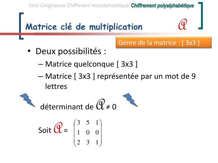 Matrice clé de multiplication