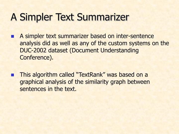 A Simpler Text Summarizer